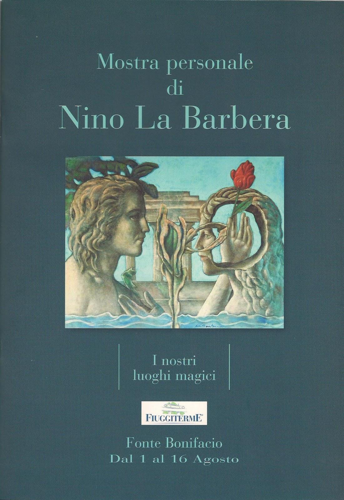 Nino La Barbera. Autoritratto della Natura attraverso l'artista, elaboratore di forme